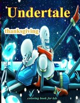 Undertale thanksgiving Coloring Book for Kds
