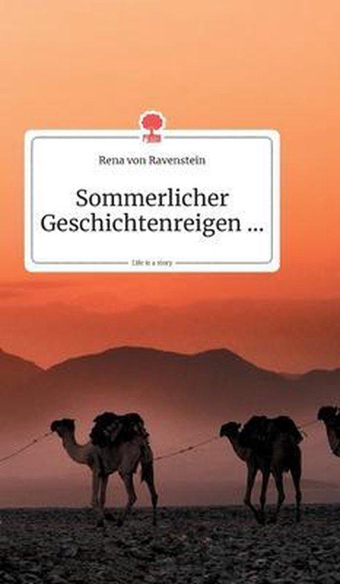 Sommerlicher Geschichtenreigen... Life is a Story - story.one