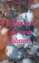 El secreto de una cubana
