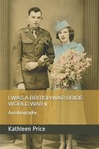 I Was a British War Bride World War II