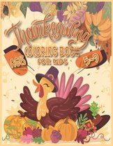 Thanksgiving Coloring Book for Kids Ages 5-9