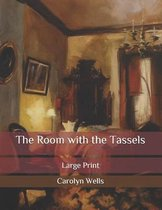The Room with the Tassels