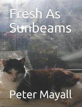 Fresh As Sunbeams