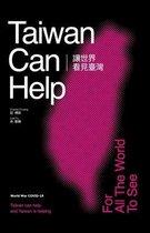 Taiwan Can Help (World War COVID-19 )