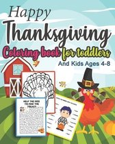 Happy Thanksgiving Coloring book for toddlers and Kids Ages 4-8