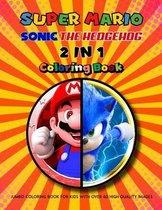 Super Mario, Sonic the Hedgehog - 2 in 1 Coloring Book