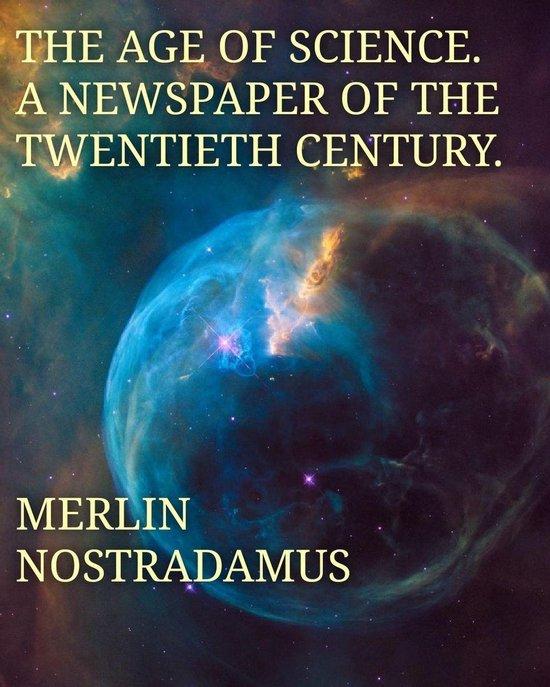 Boek cover The Age Of Science van MERLIN NOSTRADAMUS (Onbekend)