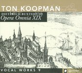 Koopman Ton / Amste - Opera Omnia Xix - Vocal Works 9