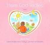 Here God Liedjes Vol.1