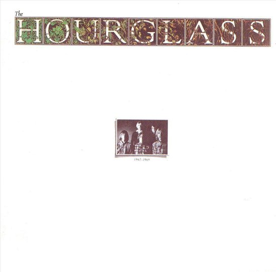 The Hour Glass: 1967-1969