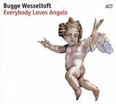 Everybody Loves Angels