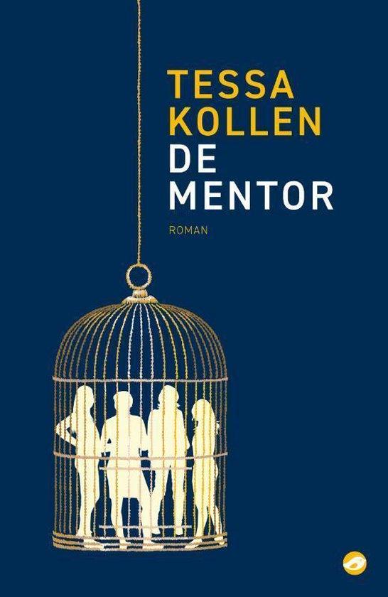 De mentor - Tessa Kollen |