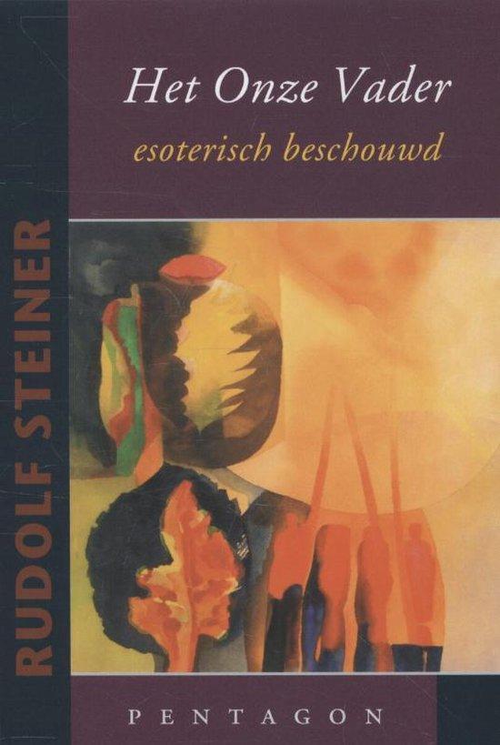 Het onze vader - Rudolf Steiner  