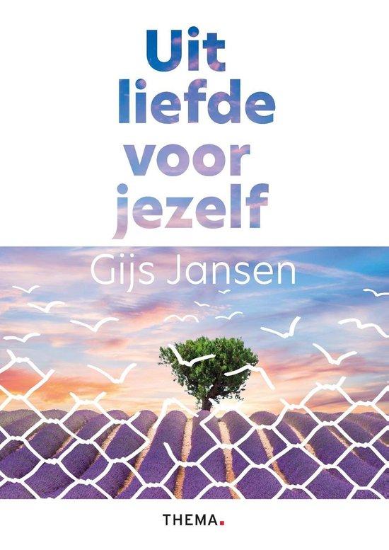 Boek cover Uit liefde voor jezelf van Gijs Jansen (Onbekend)