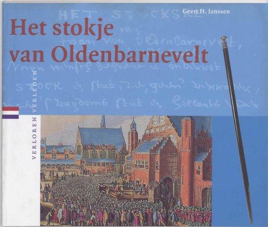 Verloren verleden 14 - Het stokje van Oldenbarnevelt - G.H. Janssen |