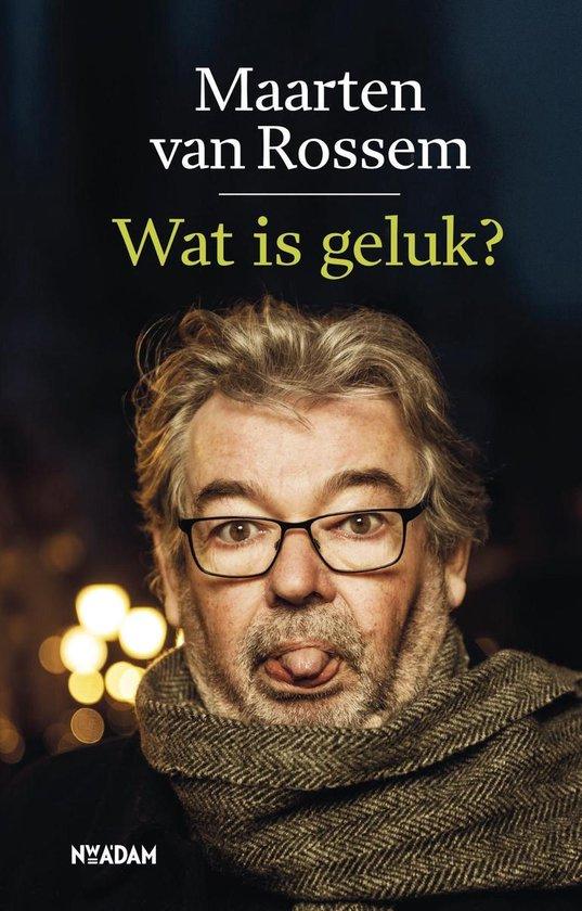 Boek cover Wat is geluk? van Maarten van Rossem