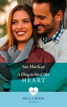 A Fling To Steal Her Heart (Mills & Boon Medical) (London Hospital Midwives, Book 4)