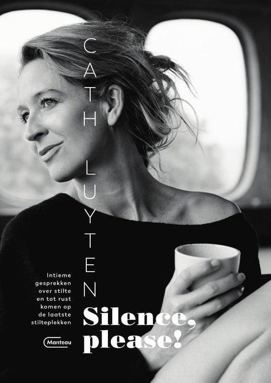 Silence, please! - Cath Luyten |