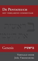 De Pentateuch met verklarend commentaar 1 - Genesis