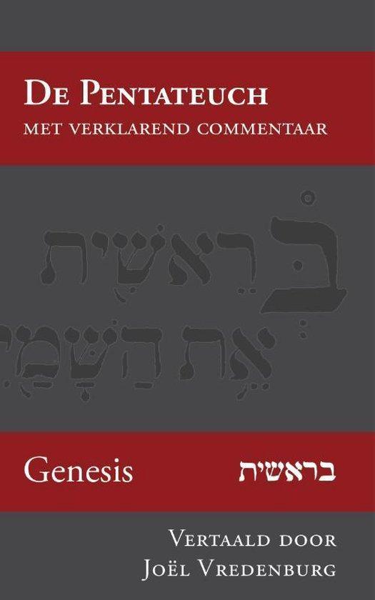 De Pentateuch met verklarend commentaar 1 - Genesis - Joël Vredenburg | Fthsonline.com