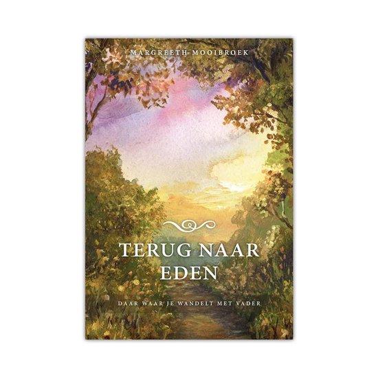 Terug naar Eden - Margreeth Mooibroek |