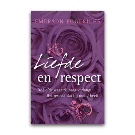 Liefde en respect - Emerson Eggerichs |