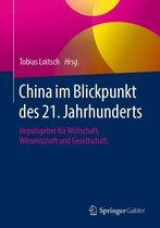China im Blickpunkt des 21. Jahrhunderts