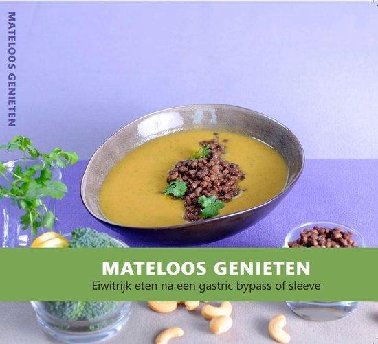 Mateloos Genieten kookboek - Nicole Raijmakers |