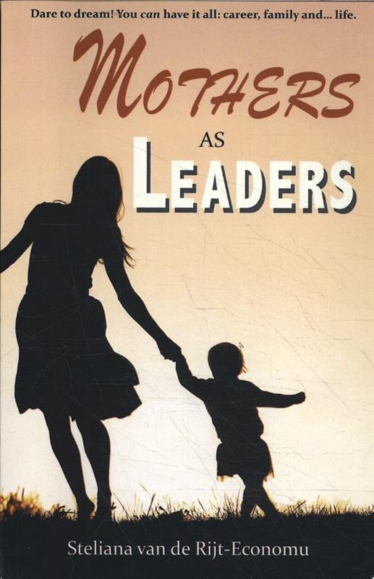 Mothers as Leaders