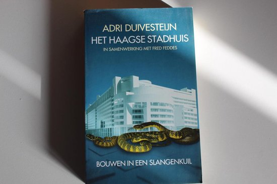 HAAGSE STADHUIS - Adri Duivesteijn, Fred Feddes |