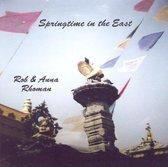 Rob & Anna Rhoman Springtime in the East
