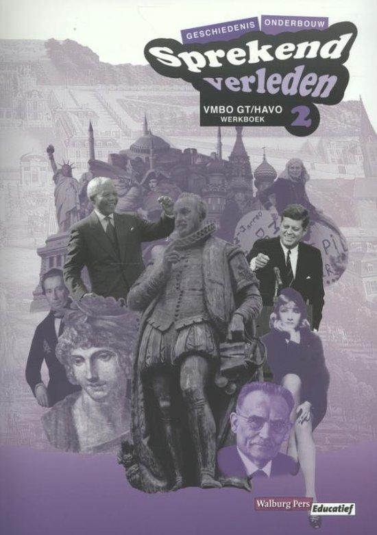Sprekend verleden Geschiedenis Vmbo gt/havo 2 Werkboek - Conny Bastiaans   Fthsonline.com