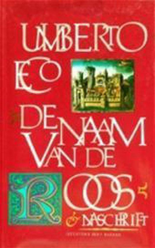 De naam van de roos en Naschrift - Umberto Eco |