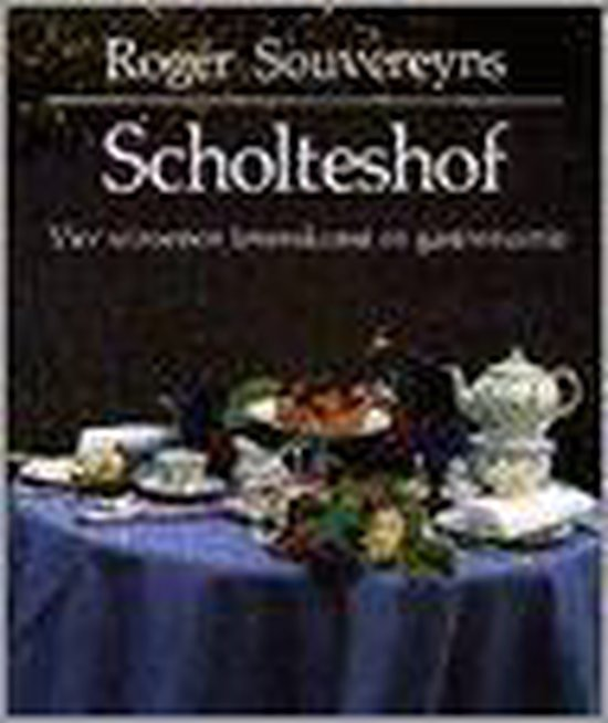 SCHOLTESHOF - Roge Souveruyns | Fthsonline.com