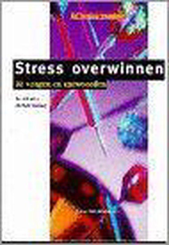 Stress overwinnen: 20 vragen & antwoorden (de verkoop vraagbaak)