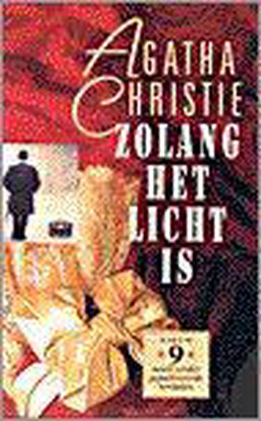 ZOLANG HET LICHT IS EN ANDERE VERHALEN - Agatha Christie |
