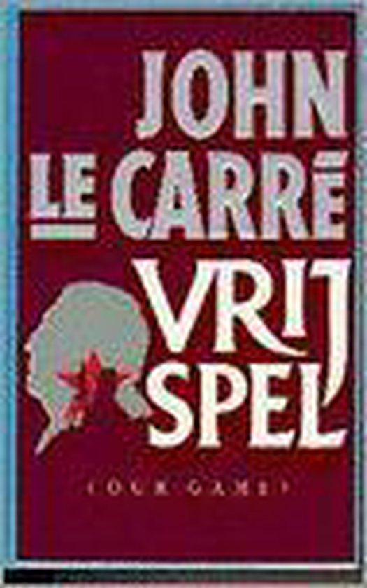 Vrij spel - John le Carré |