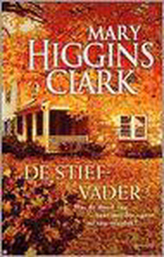 De Stiefvader - Mary Higgins Clark |