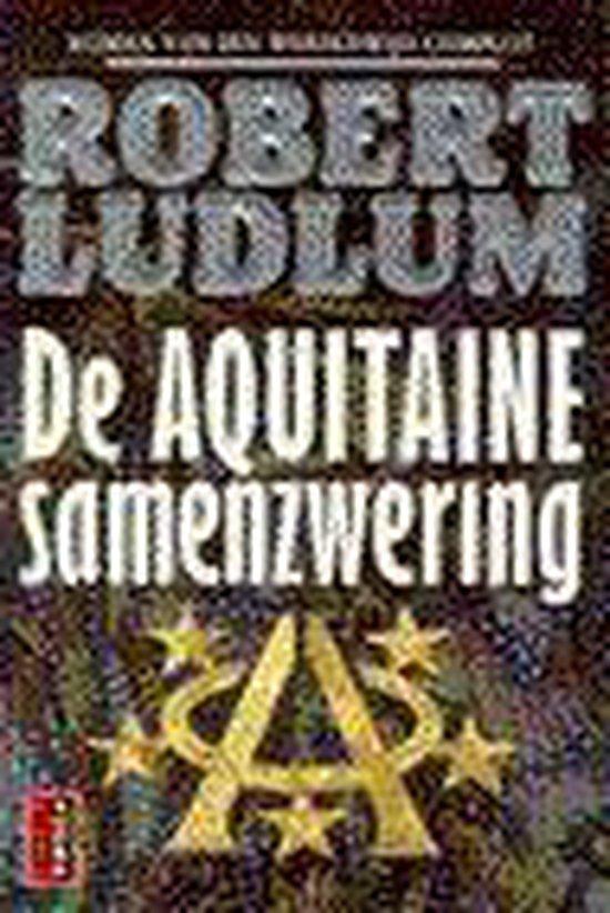AQUITAINE SAMENZWERING - Robert Ludlum |