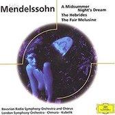 Mendelssohn: A Midsummer Night's Dream; The Hebrides; The Fair Melusine