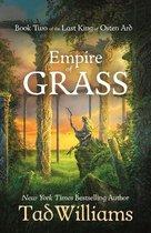 Boek cover Empire of Grass van Tad Williams (Onbekend)