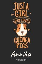 Just A Girl Who Loves Guinea Pigs - Annika - Notebook