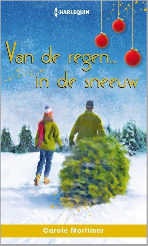 Harlequin 100A - Van de regen in de sneeuw - Carole Mortimer pdf epub