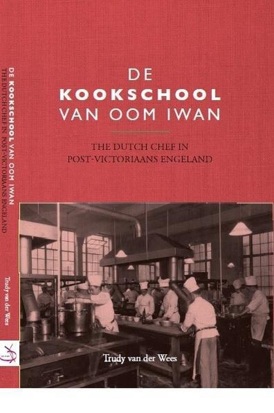 De kookschool van Oom Iwan - Trudy van der Wees |