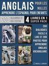 Anglais Pour Les Nulles - Livre Anglais Français Facile A Lire (4 livres en 1 Super Pack)