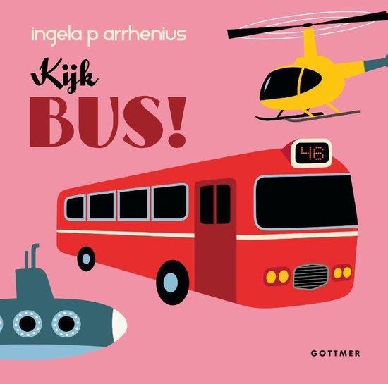 Kijk bus! - Ingela P. Arrhenius pdf epub