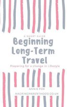Beginning Long-Term Travel