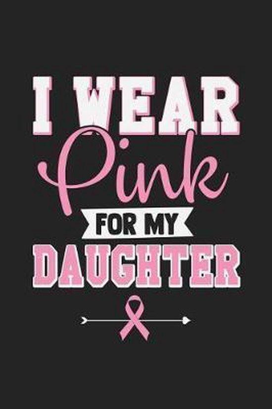 Boek cover I Wear Pink For My Daughter van Tommy Stork (Paperback)