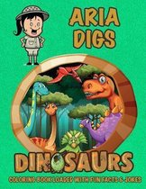 Aria Digs Dinosaurs Coloring Book Loaded With Fun Facts & Jokes