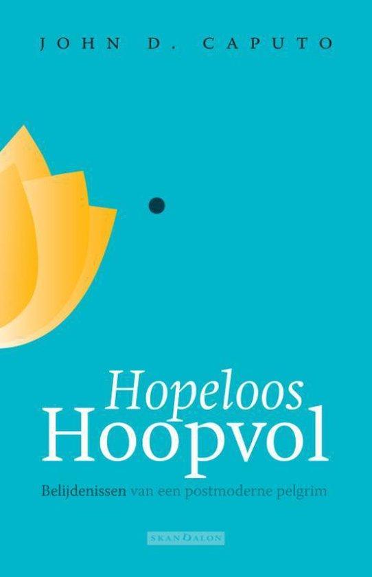 Hopeloos hoopvol - John D. Caputo | Fthsonline.com